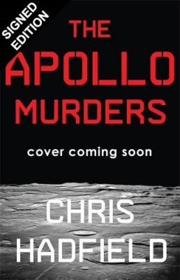 The Apollo Murders: Signed Exclusive Edition (Hardback)