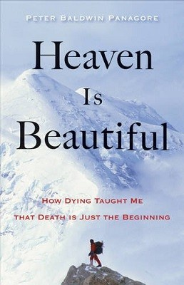 Heaven is Beautiful: How Dying Taught Me That Death is Just the Beginning (Paperback)