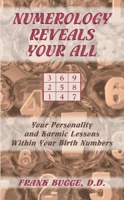 Numerology Reveals Your All: Your Personality and Karmic Lessons within Your Birth Numbers (Paperback)