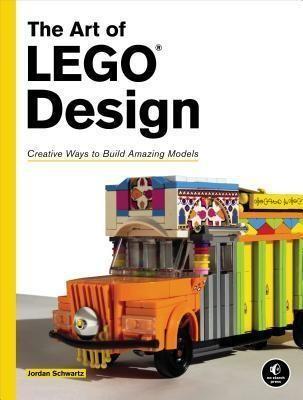 The Art Of Lego Design (Paperback)