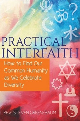 Practical Interfaith: How to Find Our Common Humanity as We Celebrate Diversity (Paperback)