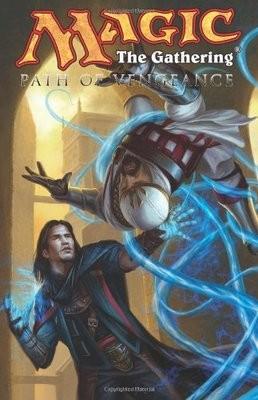 Magic: The Gathering Volume 3: Path of Vengeance (Paperback)