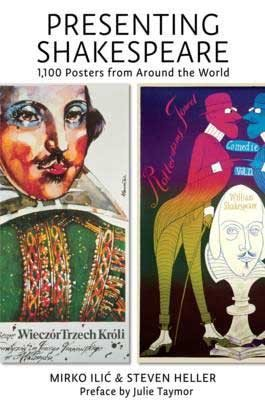 Presenting Shakespeare:1100 Posters from Around the World (Hardback)