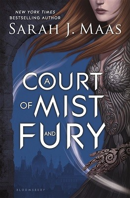 A Court of Mist and Fury - A Court of Thorns and Roses (Hardback)
