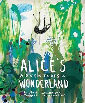 Classics Reimagined, Alice's Adventures in Wonderland - Classics Reimagined (Hardback)