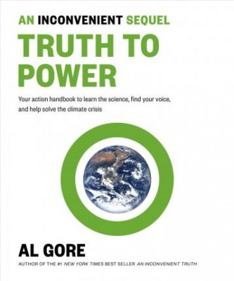 An Inconvenient Sequel: Truth to Power (Paperback)