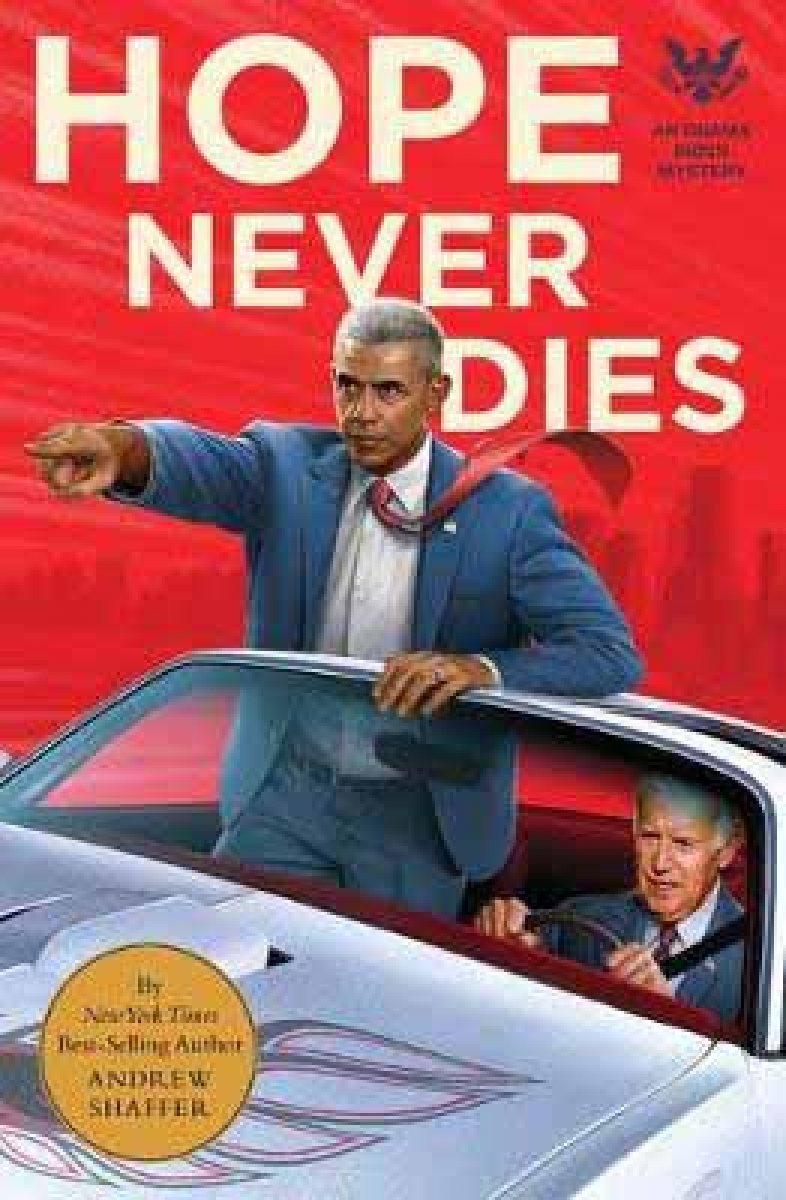 Hope Never Dies: An Obama Biden Mystery (Paperback)
