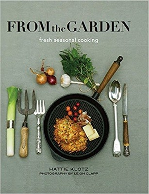 From the Garden: Seasonal Cooking at its Best (Hardback)