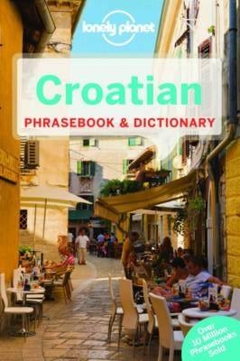 Lonely Planet Croatian Phrasebook & Dictionary - Phrasebook (Paperback)
