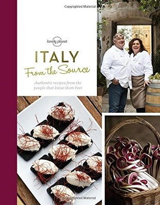 From the Source - Italy: Italy's Most Authentic Recipes From the People That Know Them Best - Lonely Planet (Hardback)