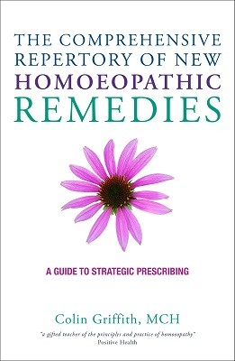 The Comprehensive Repertory of New Homoeopathic Remedies: A Guide to (Hardback)
