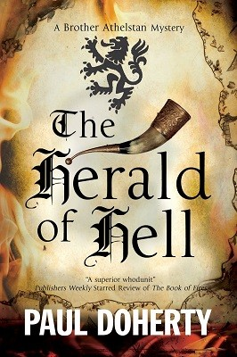 The Herald of Hell: A Brother Athelstan Novel of Medieval London: A Mystery Set in Medieval London - A Brother Athelstan Medieval Mystery 15 (Hardback)