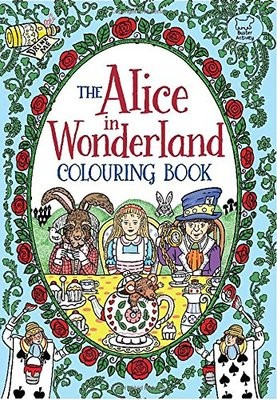 The Alice in Wonderland Colouring Book (Paperback)