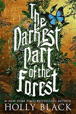 The Darkest Part of the Forest (Paperback)