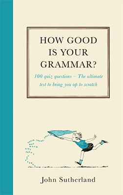 How Good Is Your Grammar?: (Probably Better Than You Think) (Hardback)