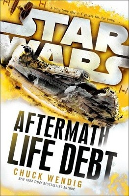 Star Wars: Aftermath: Life Debt - Star Wars (Hardback)