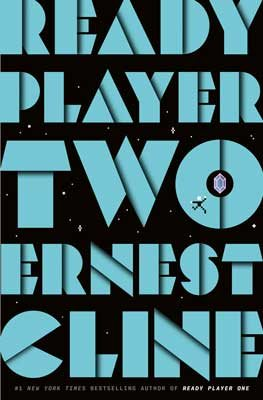 Ready Player Two By Ernest Cline Waterstones