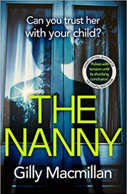 The Nanny: Can you trust her with your child? (Hardback)