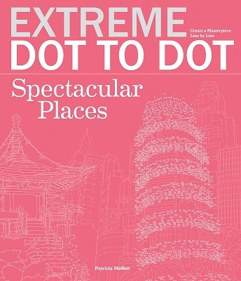 Extreme Dot-to-Dot: Spectacular Places (Paperback)
