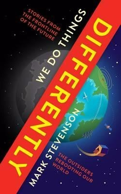 We Do Things Differently: The Outsiders Rebooting Our World (Paperback)