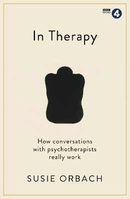 In Therapy: How conversations with psychotherapists really work - Wellcome (Paperback)