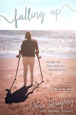 Falling Up: My Wild Ride from Victim to Kick-Ass Victory (Paperback)