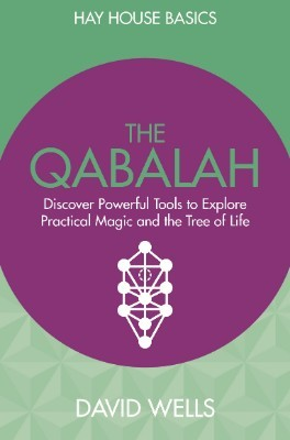 Qabalah: Discover Powerful Tools to Explore Practical Magic and the Tree of Life - Hay House Basics (Paperback)