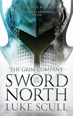 Sword Of The North - The Grim Company 2 (Paperback)