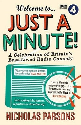 Welcome to Just a Minute!: A Celebration of Britain's Best-Loved Radio Comedy (Paperback)