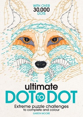 Ultimate Dot to Dot: Extreme Puzzle Challenges to Complete and Colour (Paperback)