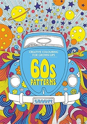 60s Patterns: Creative Colouring for Grown-ups (Paperback)