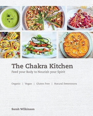 The Chakra Kitchen: Feed Your Body to Nourish Your Spirit (Paperback)