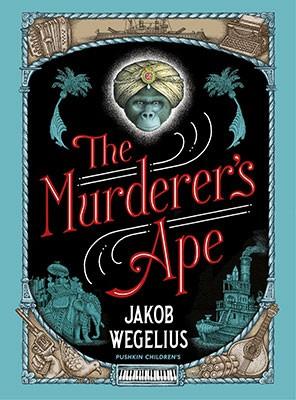 The Murderer's Ape (Hardback)
