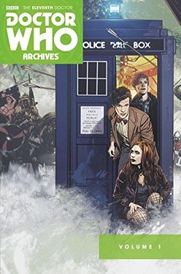 Doctor Who, The Eleventh Doctor Archives Omnibus: The Eleventh Doctor Archives Omnibus (Paperback)