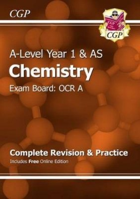 A-Level Chemistry: OCR A Year 1 & AS Complete Revision & Practice with Online Edition (Paperback)