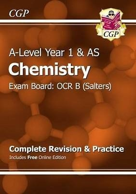 A-Level Chemistry: OCR B Year 1 & AS Complete Revision & Practice with Online Edition (Paperback)