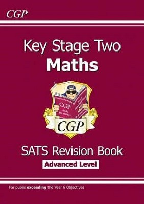 KS2 Maths Targeted SATs Revision Book - Advanced Level (for tests in 2018 and beyond) (Paperback)