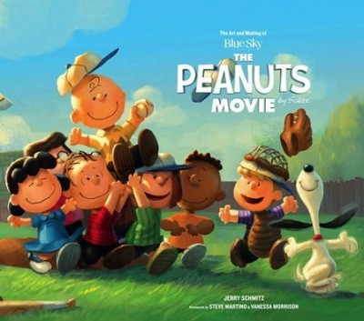 Peanuts: The Art and Making of the Movie (Hardback)