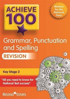 Achieve 100+ Grammar, Punctuation & Spelling Revision - Achieve Key Stage 2 SATs Revision (Paperback)