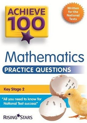 Achieve 100 Maths Practice Questions - Achieve Key Stage 2 SATs Revision (Paperback)