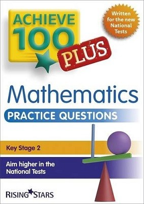Achieve 100+ Maths Practice Questions - Achieve Key Stage 2 SATs Revision (Paperback)