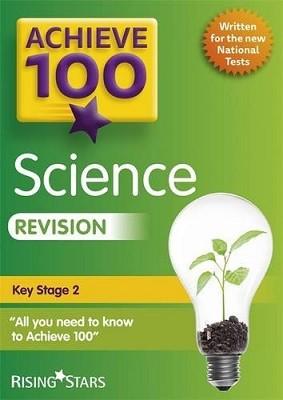 Achieve 100+ Science Revision - Achieve Key Stage 2 SATs Revision (Paperback)