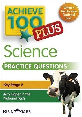 Achieve 100+ Science Practice Questions - Achieve Key Stage 2 SATs Revision (Paperback)