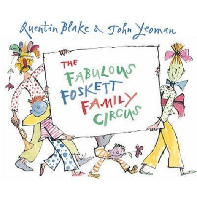 The Fabulous Foskett Family Circus (Paperback)