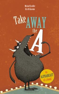 Take Away the A (Paperback)