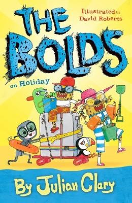 The Bolds on Holiday - The Bolds (Hardback)