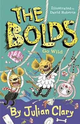 The Bolds Go Wild - The Bolds (Hardback)