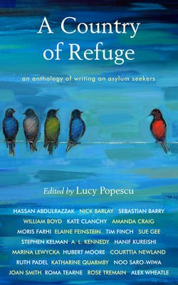 A Country of Refuge: An Anthology of Writing on Asylum Seekers (Paperback)