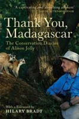 Thank You, Madagascar: The Conservation Diaries of Alison Jolly (Paperback)