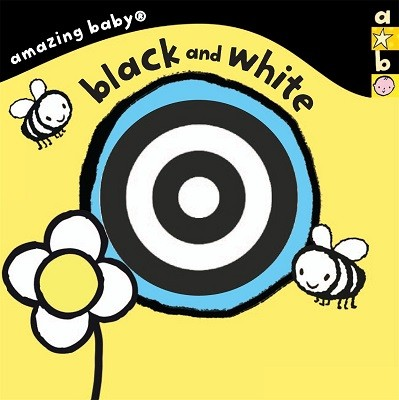 Black and White: Amazing Baby - Amazing Baby (Board book)